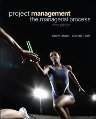 Project Management: The Managerial Process 9780073403342