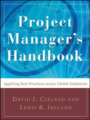 Project Manager's Handbook: Applying Best Practices Across Global Industries 9780071484428