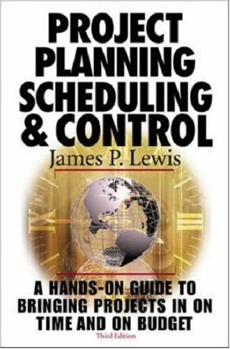 Project Planning, Scheduling & Control, 3rd Edition 9780071360500