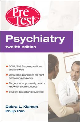 Psychiatry: PreTest Self-Assessment and Review 9780071598309