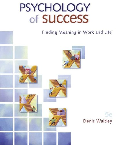 Psychology of Success: Finding Meaning in Work and Life 9780073375175