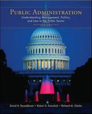 Public Administration: Understanding Management, Politics, and Law in the Public Sector 9780073403892
