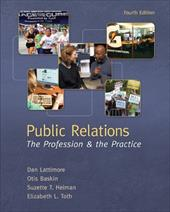 Public Relations: The Profession & the Practice