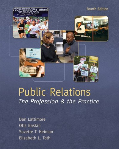 Public Relations: The Profession & the Practice - 4th Edition