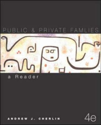 Public and Private Families: A Reader 9780072526455