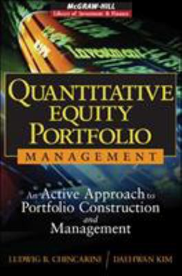 Quantitative Equity Portfolio Management: An Active Approach to Portfolio Construction and Management [With CDROM] 9780071459396