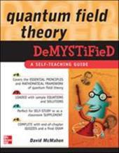 Quantum Field Theory Demystified: A Self-Teaching Guide
