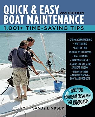 Quick and Easy Boat Maintenance, 2nd Edition: 1,001 Time-Saving Tips 9780071789974