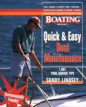 Quick and Easy Boat Maintenance: 1,001 Time-Saving Tips - Lindsey, Sandy / Lindsey Sandy