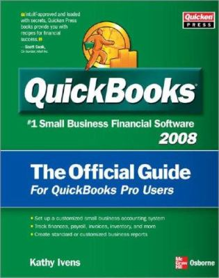 QuickBooks 2008: The Official Guide 9780071495790