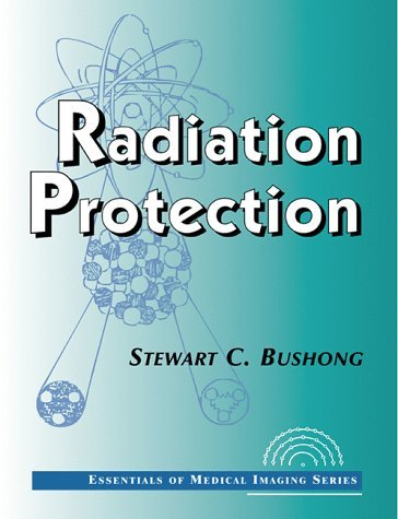 Radiation Protection: Essentials of Medical Imaging Series 9780070120136