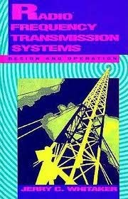 Radio Frequency Transmission Systems: Design and Operation 9780070696204