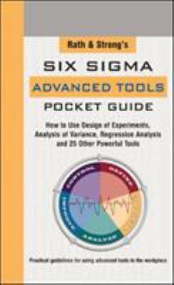 Rath & Strong's Six Sigma Advanced Tools Pocket Guide 9780071434119