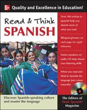 Read & Think Spanish: Learn the Language and Discover the Culture of the Spanish-Speaking World Through Reading [With CD] 255425
