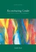 Reconstructing Gender: A Multicultural Anthology 9780072997422