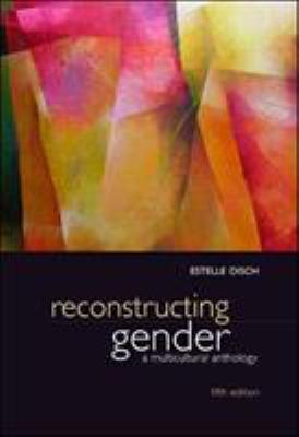 Reconstructing Gender: A Multicultural Anthology 9780073380063