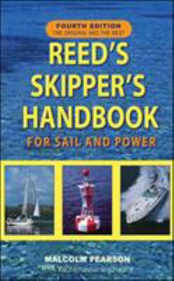 Reed's Skipper's Handbook: For Sail and Power 9780071456272
