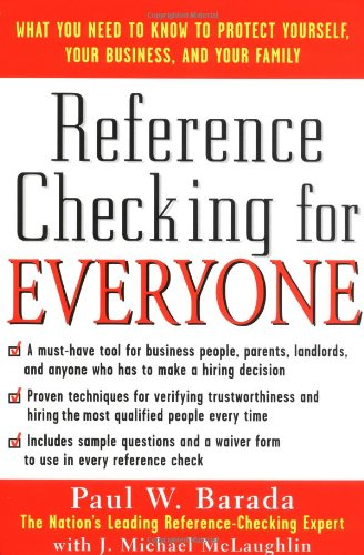 Reference Checking for Everyone: What You Need to Know to Protect Yourself, Your Business, and Your Family 9780071423670