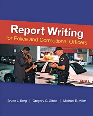 Report Writing for Police and Corrections Officers 9780078111464