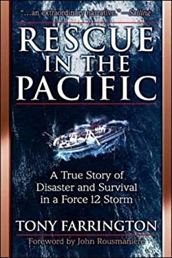 Rescue in the Pacific: A True Story of Disaster and Survival in a Force 12 Storm 9780070486195