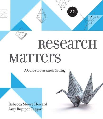 Research Matters: A Guide to Research Writing 9780073405940
