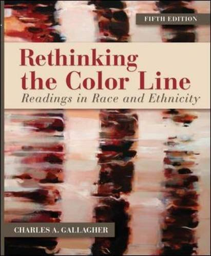 Rethinking the Color Line: Readings in Race and Ethnicity 9780078026638