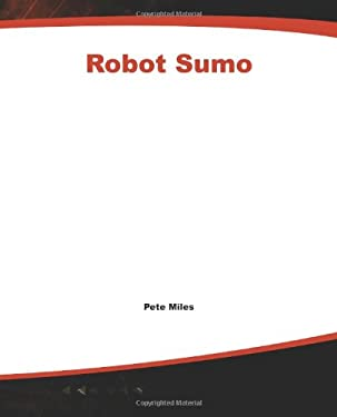 Robot Sumo: The Official Guide 9780072226171