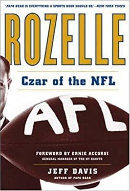 Rozelle: Czar of the NFL 9780071471664