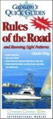 Rules of the Road and Running Light Patterns: A Captain's Quick Guide 9780071423694