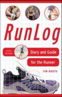 RunLog: Diary and Guide for the Runner 9780071459372