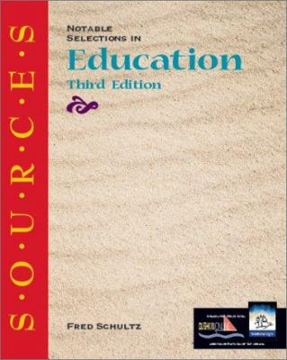 S.O.U.R.C.E.S: Notable Selections in Education 9780072413984
