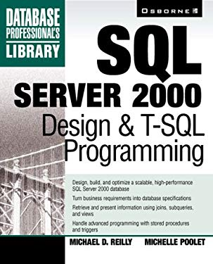 SQL Server 2000 Design and T-SQL Programming 9780072123753