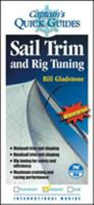 Sail Trim and Rig Tuning: A Captain's Quick Guide 9780071440134