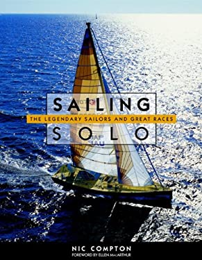 Sailing Solo: The Legendary Sailors and the Great Races 9780071418454