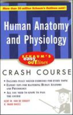 Schaum's Easy Outline of Human Anatomy and Physiology 9780071369763
