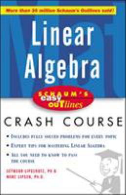 Schaum's Easy Outline of Linear Algebra 9780071398800