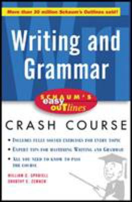 Schaum's Easy Outline of Writing and Grammar 9780071372077