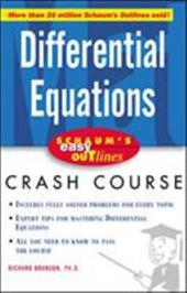 Schaum's Easy Outlines Differential Equations: Based on Schaum's Outline of Theory and Problems of Differential Equations, Second