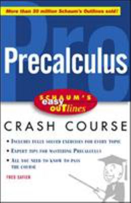 Schaum's Easy Outlines Precalculus: Based on Schaum's Outline of Precalculus 9780071383400