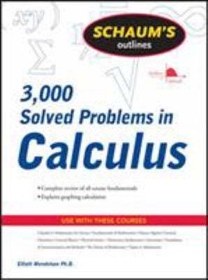 Schaum's Outline of 3000 Solved Problems in Calculus 9780071635349