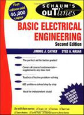 Schaum's Outline of Basic Electrical Engineering 9780070113558