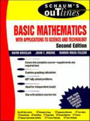 Schaum's Outline of Basic Mathematics with Applications to Science and Technology 9780070371323