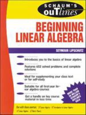 Schaum's Outline of Beginning Linear Algebra 9780070380370