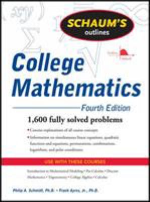 Schaum's Outline of College Mathematics 9780071626477
