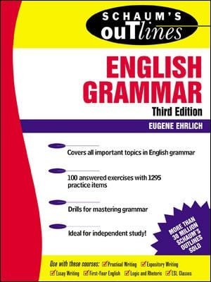 Schaum's Outline of English Grammar 9780071359856