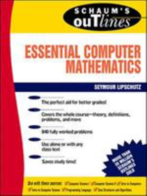 Schaum's Outline of Essential Computer Mathematics 9780070379909