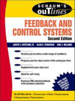 Schaum's Outline of Feedback and Control Systems, Second Edition 9780070170520