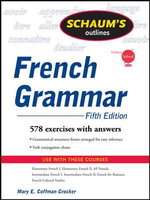 Schaum's Outline of French Grammar, 5ed 9780071546058
