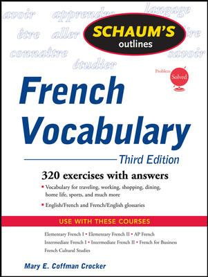Schaum's Outline of French Vocabulary, 3ed 9780071546072