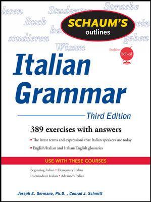 Schaum's Outline of Italian Grammar 9780071635295